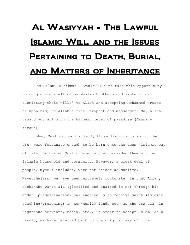 Al Wasiyyah - The Lawful   Islamic Will, and the Issues   Pertaining to Death, Burial,   and Matters of Inheritance      A...
