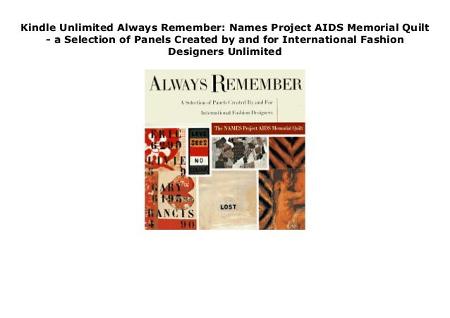 Kindle Unlimited Always Remember Names Project Aids Memorial Quilt