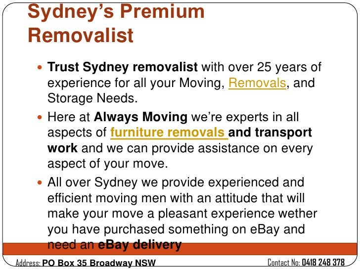 Sydney's Premium  Removalist     Trust Sydney removalist with over 25 years of      experience for all your Moving, Remov...