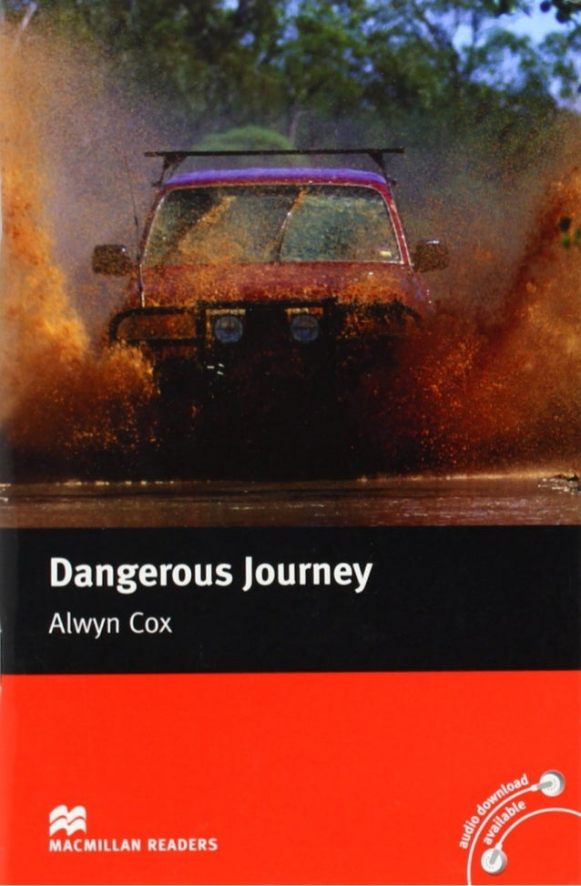 dangerous journey Dangerous journey has 1,406 ratings and 113 reviews ray said: ok, that title sounds like a cheesy rex reed movie review but this book really did grab m.