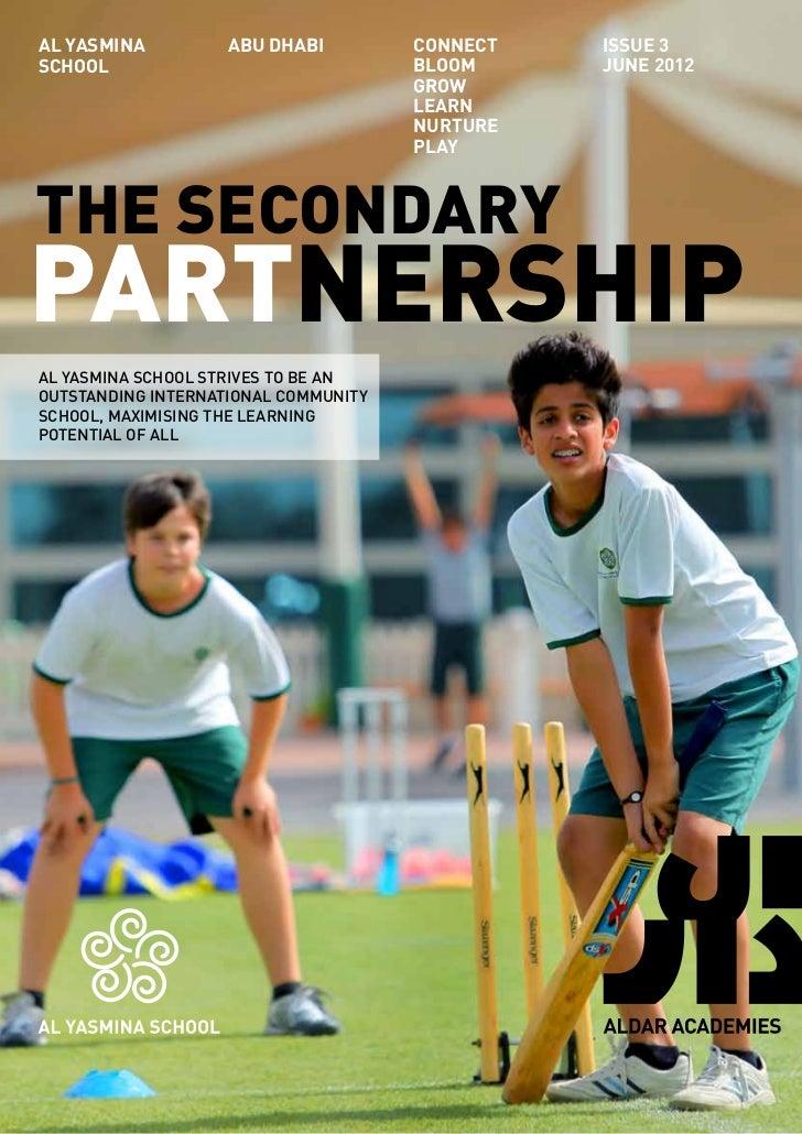 AL YASMINA          ABU DHABI         Connect   issue 3SCHOOL                                Bloom     JUNE 2012          ...