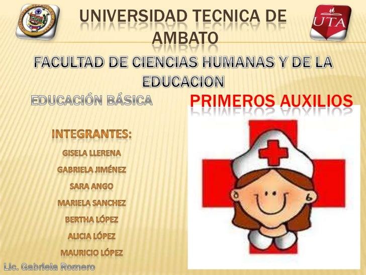 UNIVERSIDAD TECNICA DE        AMBATO           PRIMEROS AUXILIOS