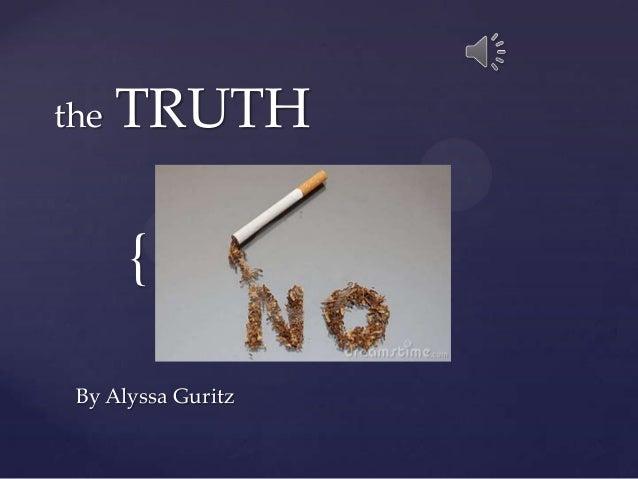 { the TRUTH By Alyssa Guritz