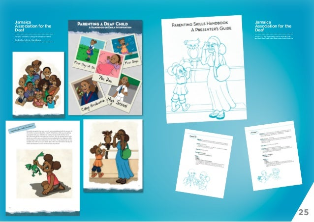 25 Jamaica Association for the Deaf Project Details: Designed a Handbook Jamaica Association for the Deaf Project Details:...