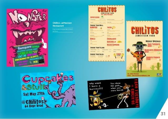 31 Chilitos JaMexican Restaurant Project Details: Designed Menu, Posters and Flyers