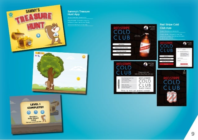 9 Sammy's Treasure Hunt App Toucan Interactive Jamaica Ltd. Project Details: Concept & App for children to learn about the...