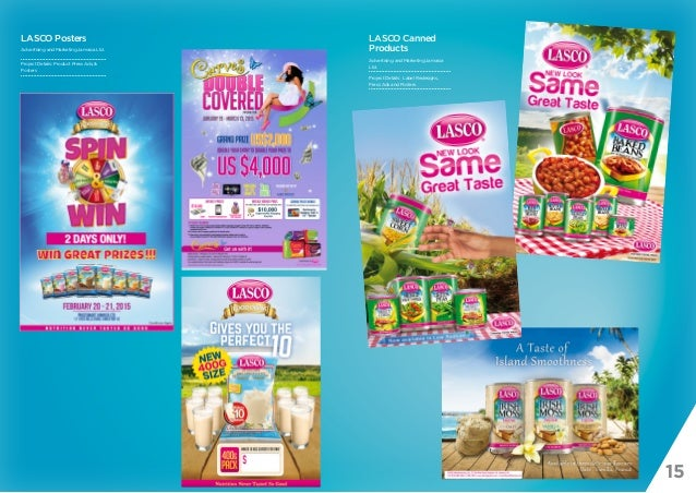 15 LASCO Canned Products Advertising and Marketing Jamaica Ltd. Project Details: Label Redesigns, Press Ads and Posters. L...