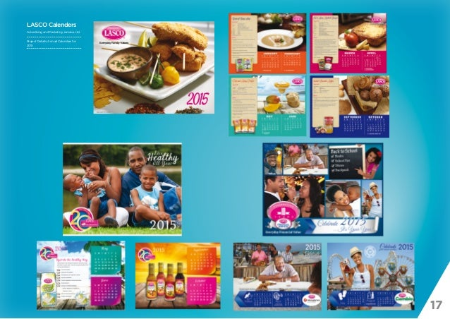 17 LASCO Calenders Advertising and Marketing Jamaica Ltd. Project Details: Annual Calendars for 2015