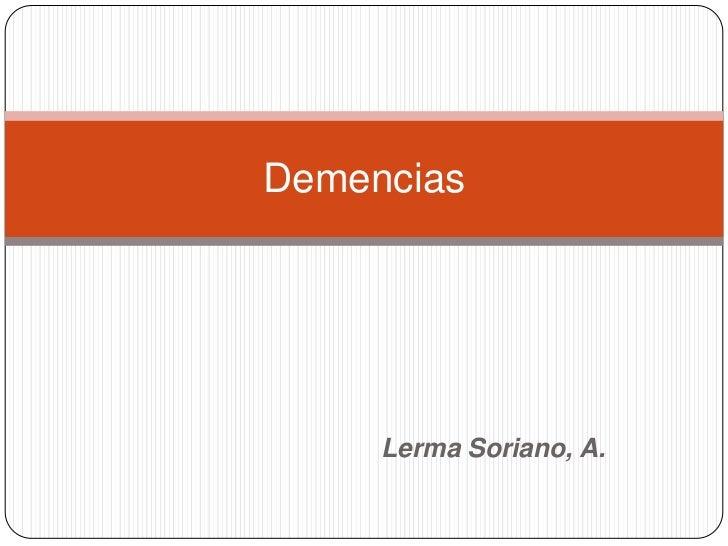 Demencias     Lerma Soriano, A.