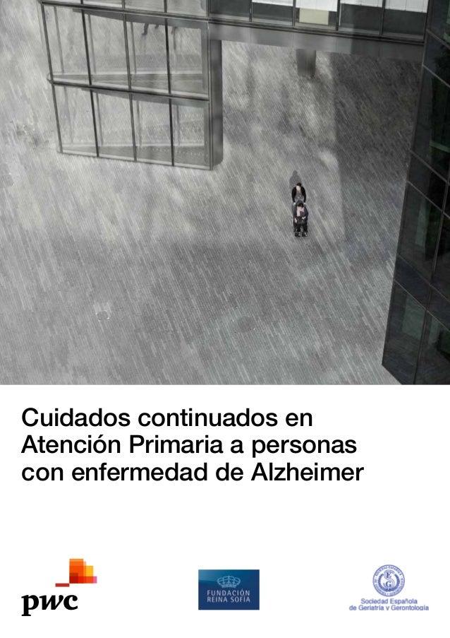 Cuidados continuados en Atención Primaria a personas con enfermedad de Alzheimer