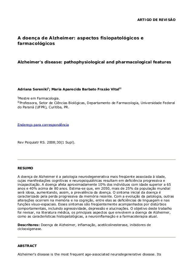 ARTIGO DE REVISÃO A doença de Alzheimer: aspectos fisiopatológicos e farmacológicos Alzheimer's disease: pathophysiologica...