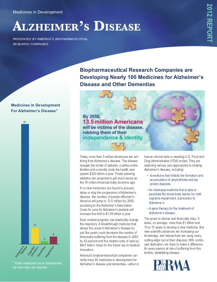 2012 ReportMedicines in DevelopmentAlzheimer's Diseasepresented by america's biopharmaceuticalresearch companies          ...
