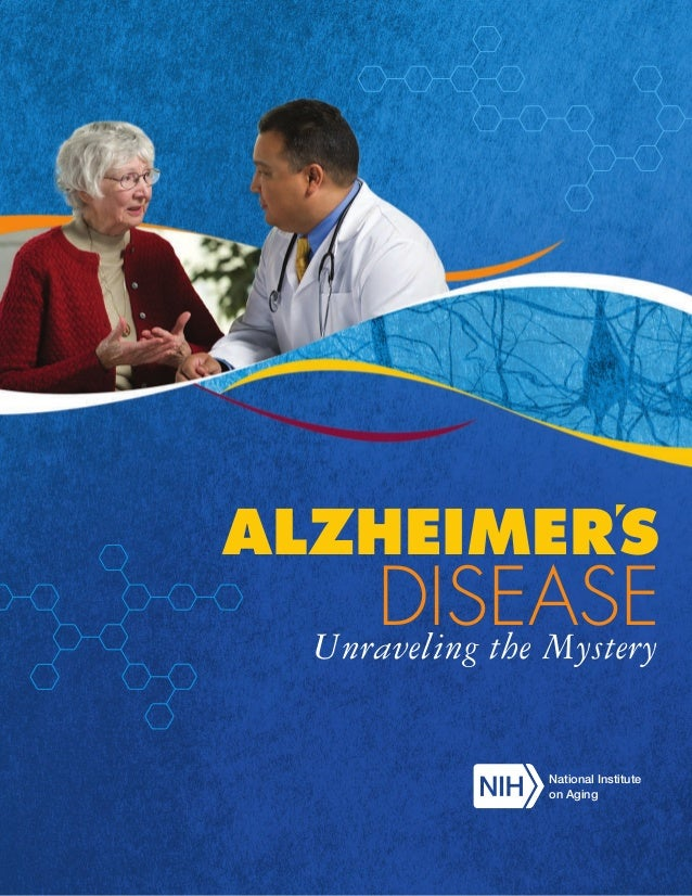 ALZHEIMERS  DISEASE Unraveling the Mystery National Institute on Aging