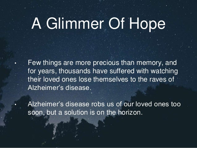 A Glimmer Of Hope • Few things are more precious than memory, and for years, thousands have suffered with watching their l...