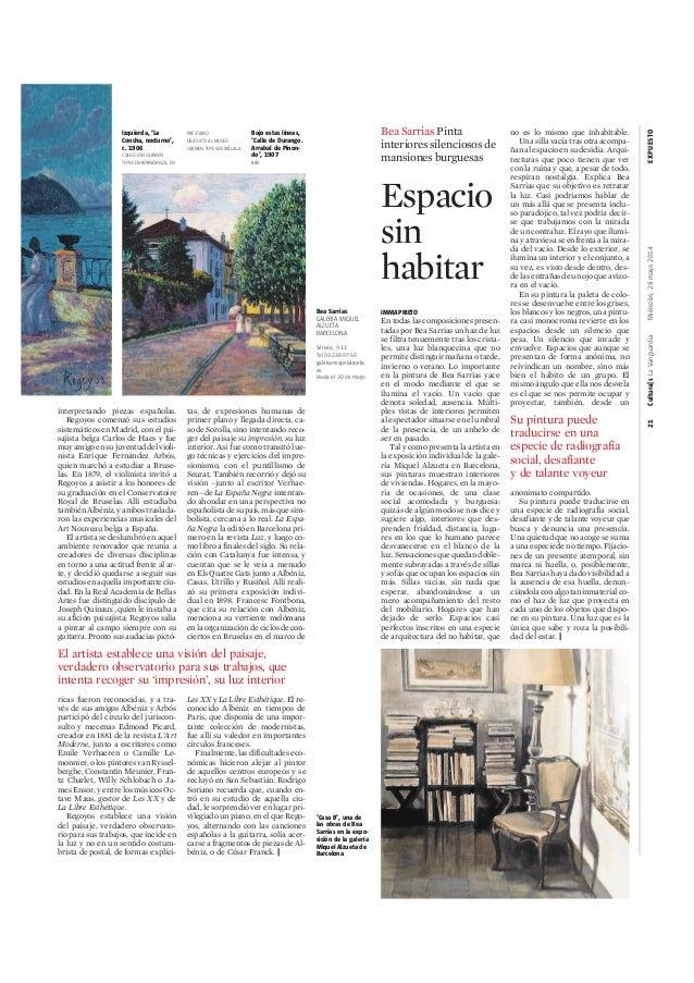 21Cultura|sLaVanguardiaMiércoles,28mayo2014EXPUESTO interpretando piezas españolas. Regoyos comenzó sus estudios sistemáti...