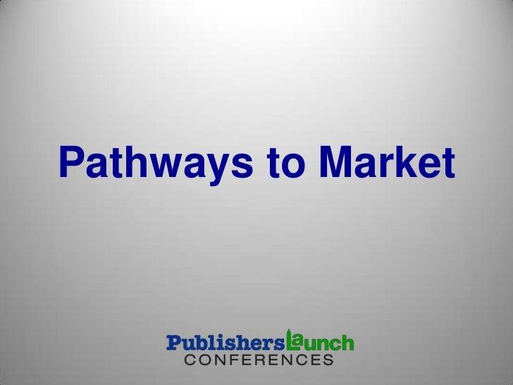 Pathways to Market