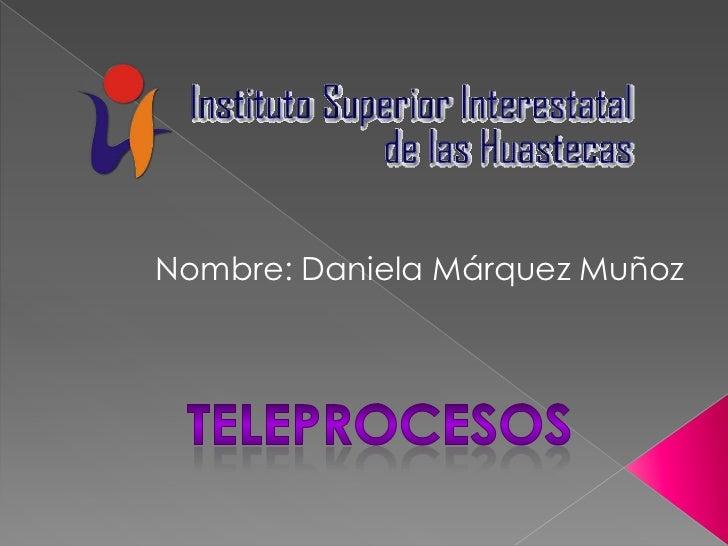 Nombre: Daniela Márquez Muñoz
