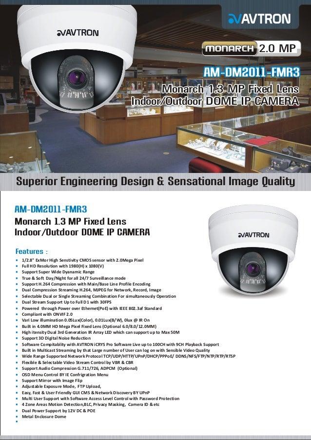 2.0 MP  AM-DM2011-FMR3 Monarch 1.3 MP Fixed Lens Indoor/Outdoor DOME IP CAMERA  Superior Engineering Design & Sensational ...