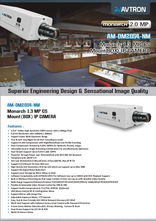 2.0 MP  AM-DM2054-NM Monarch 1.3 MP CS Mount(BOX) IP CAMERA  Superior Engineering Design & Sensational Image Quality AM-DM...