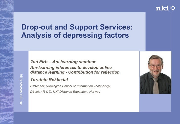 Drop-out and Support Services:  Analysis  of depressing factors 2nd Firb – Am learning seminar Am-learning inferences to d...