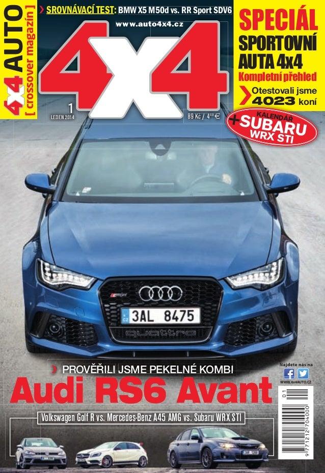 4 4 AUTO x magazín ] [ crossover  › SROVNÁVACÍ TEST: BMW X5 M50d vs. RR Sport SDV6 p  44 x www.auto4x4.cz to4x4.cz  1  LED...