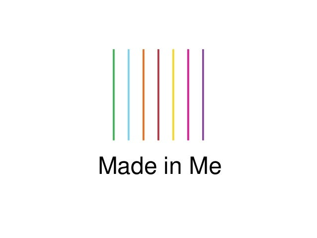 Made in Me