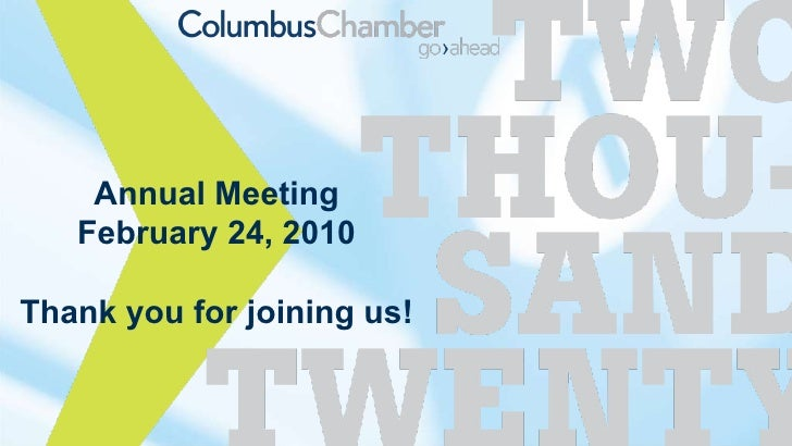 Annual Meeting February 24, 2010 Thank you for joining us!