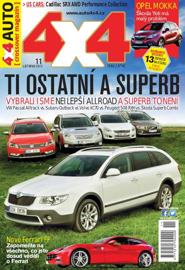 > US CARS: Cadillac SRX AWD Performance Collection      OPEL MOKKA4 4 AUTO   x magazín ]    44 xA SUPERB                  ...