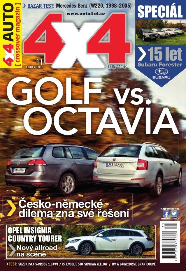 4 4 AUTO x magazín ] [ crossover  ( ) › BAZAR TEST: Mercedes-Benz (W220, 1998–2005)  44 x www.auto4x4.cz  11  LISTOPAD 201...