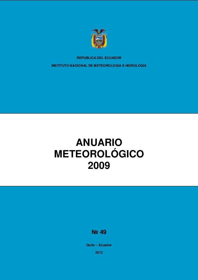 REPUBLICA DEL ECUADORINSTITUTO NACIONAL DE METEOROLOGIA E HIDROLOGIA    ANUARIO METEOROLÓGICO      2009                   ...