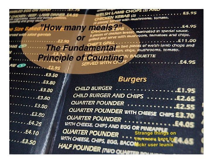 quot;How many meals?quot;           or   The Fundamental Principle of Counting                             Strange things ...