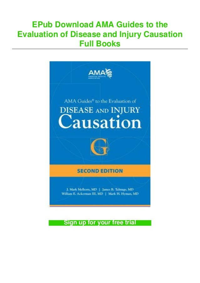 EPub Download AMA Guides to the Evaluation of Disease and Injury Causation Full Books Sign up for your free trial