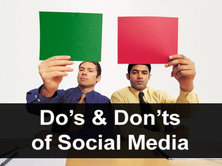 The Do's & Don'ts of Social Media Todd Earwood