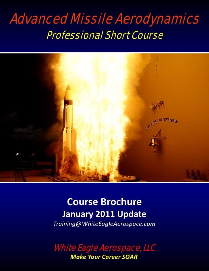 Advanced Missile Aerodynamics     Professional Short Course          CourseBrochure        January2011Update      Train...