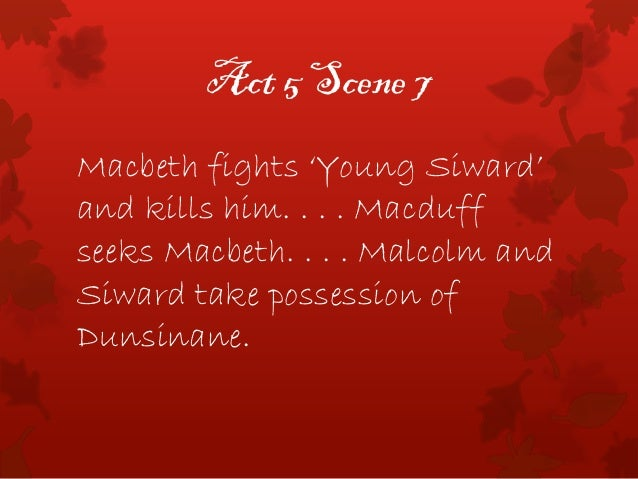 macbeth act 5 summary Macbeth act 4-5 summary bella sheridan and emma mccartney 8pp- 8m/8a act 4 act 4 scene 1 act 4 scene 2 lady macduff is livid because her husband has left her and.