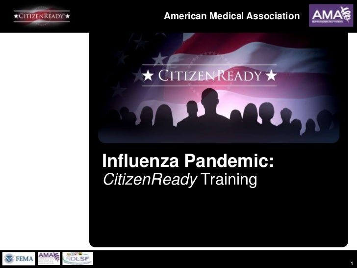 1<br />Influenza Pandemic:CitizenReady Training<br />