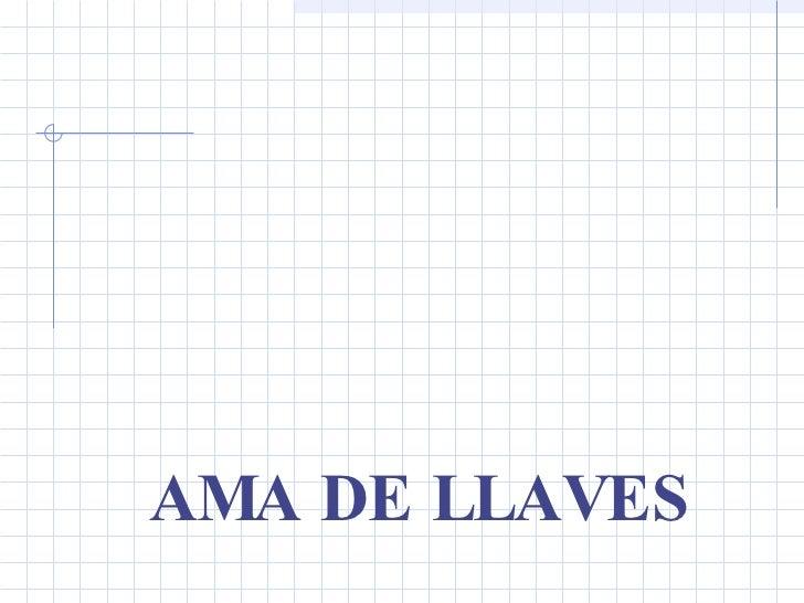 AMA DE LLAVES