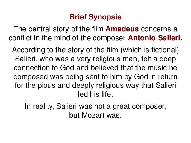 a plot summary of the movie about mozart called amadeus Amadeus was inspired by a short 1830 play by alexander pushkin called mozart  wolfgang amadeus mozart and  winning film of the same name plot.