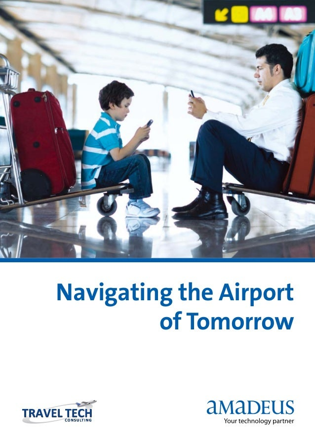 Navigating the Airport         of Tomorrow