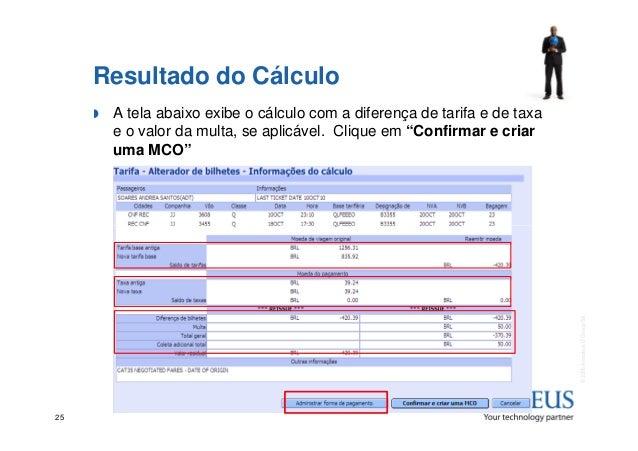 Resultado do Cálculo A tela abaixo exibe o cálculo com a diferença de tarifa e de taxa e o valor da multa, se aplicável. C...