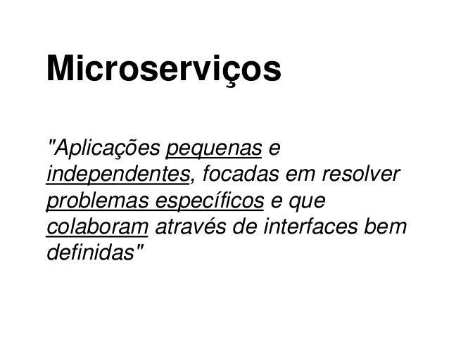 Amadurecendo Equipes com Microservices Slide 3