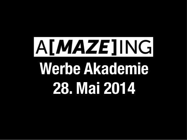 Werbe Akademie 28. Mai 2014
