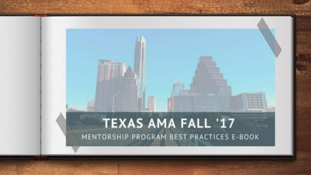 Purpose of this document: This document serves... ◈ As an informational resource regarding the Texas AMA Mentorship Progra...