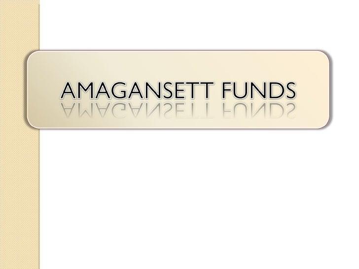 Amagansett funds