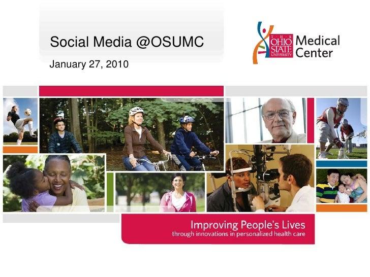 Social Media @OSUMC<br />January 27, 2010<br />