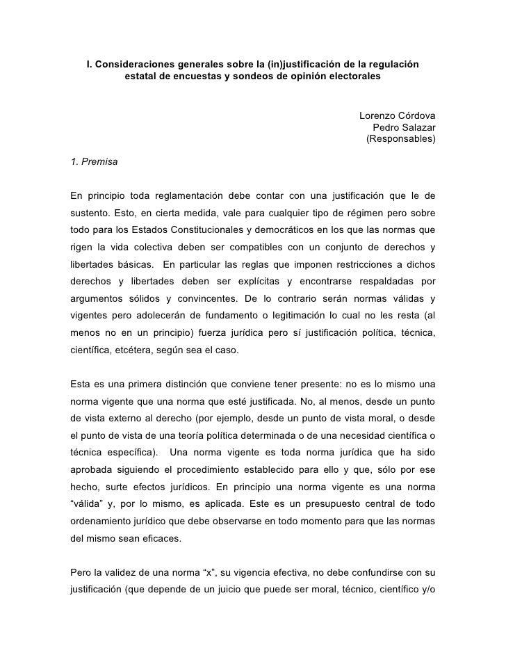 I. Consideraciones generales sobre la (in)justificación de la regulación            estatal de encuestas y sondeos de opin...