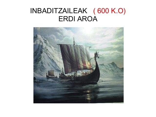 INBADITZAILEAK ( 600 K.O) ERDI AROA