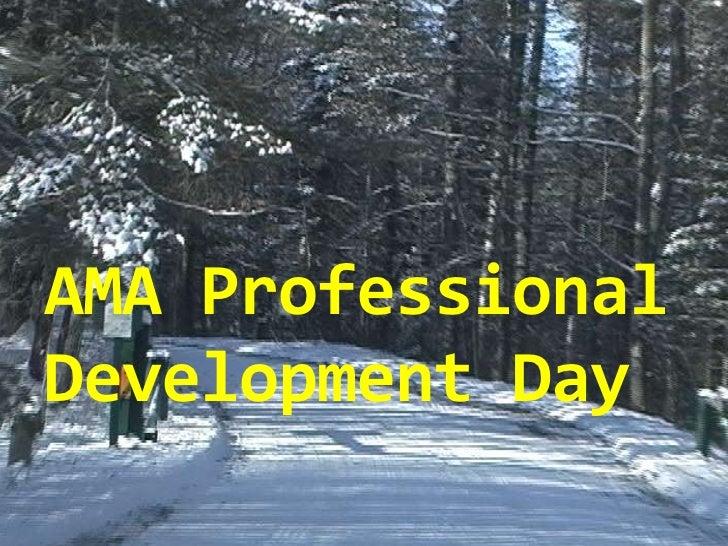 AMA Professional Development Day<br />