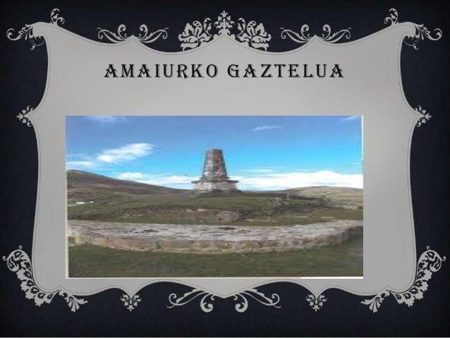 AMAIURKO GAZTELUA