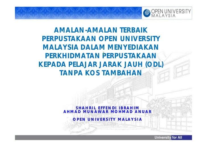 AMALAN-AMALAN TERBAIK PERPUSTAKAAN OPEN UNIVERSITY MALAYSIA DALAM MENYEDIAKAN                1  PERKHIDMATAN PERPUSTAKAANK...